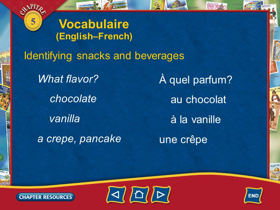 Vocabulaire Identifying snacks and beverages What flavor