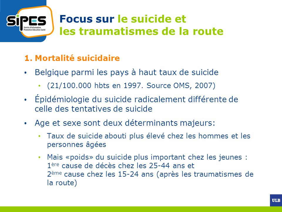 Focus sur le suicide et les traumatismes de la route