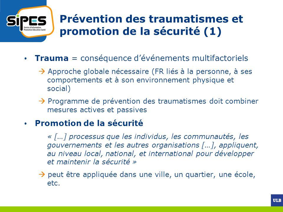 Prévention des traumatismes et promotion de la sécurité (1)
