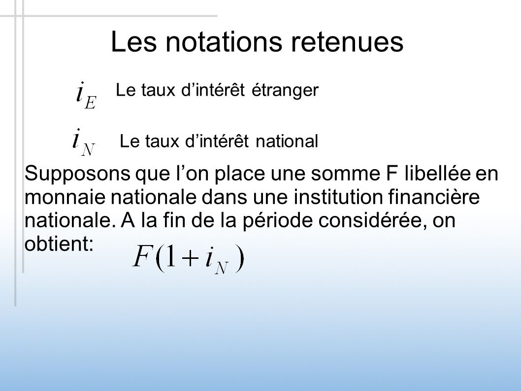 Les notations retenues