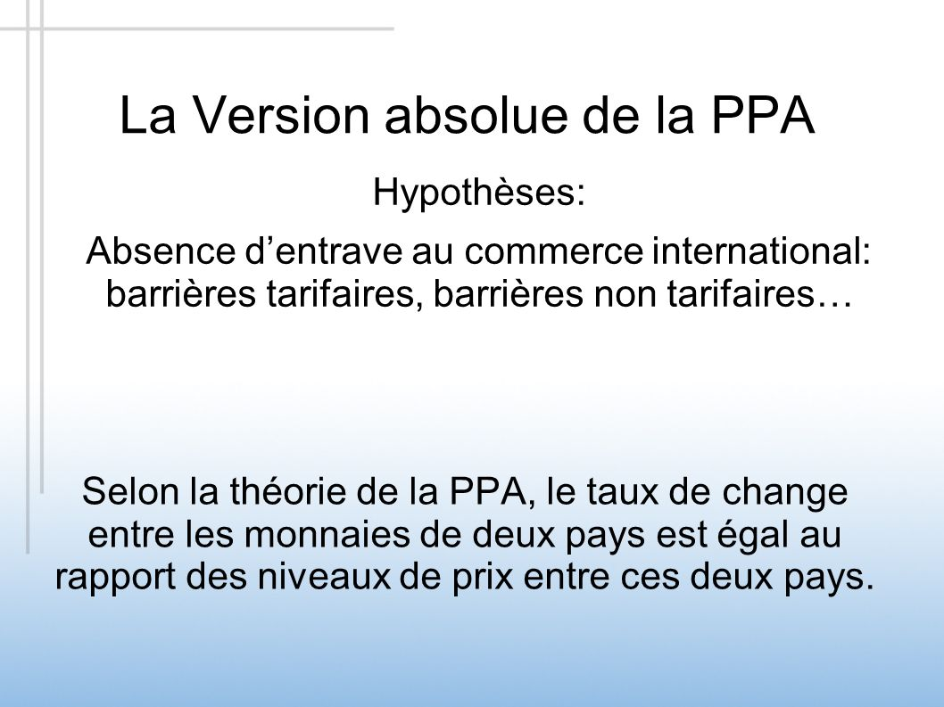 La Version absolue de la PPA