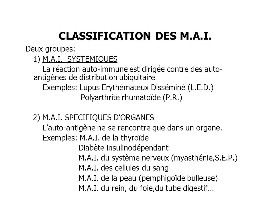 CLASSIFICATION DES M.A.I.