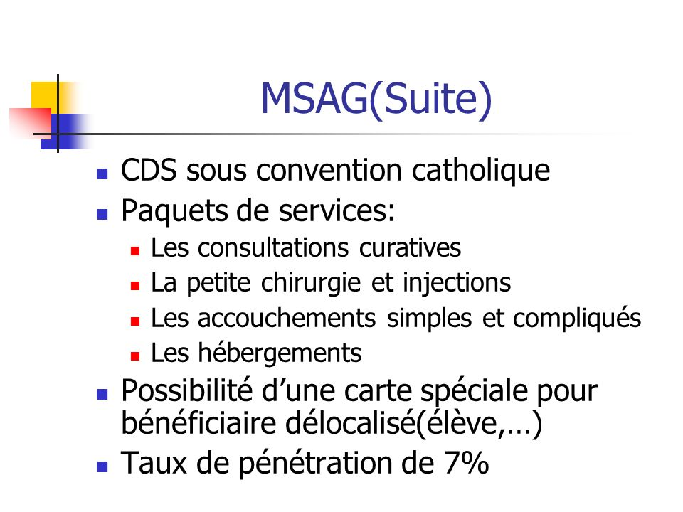 MSAG(Suite) CDS sous convention catholique Paquets de services: