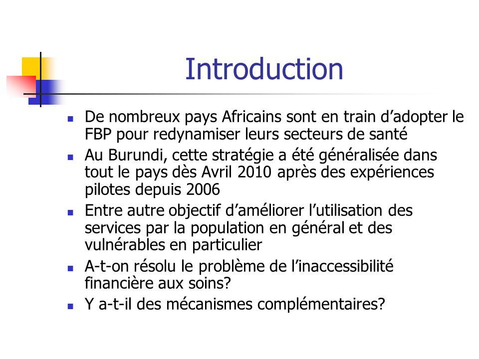 Introduction De nombreux pays Africains sont en train d'adopter le FBP pour redynamiser leurs secteurs de santé.