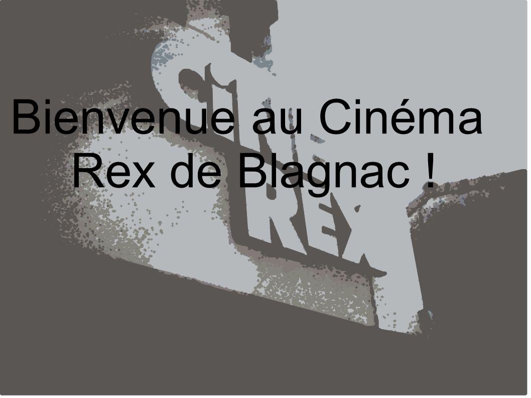 Bienvenue au Cinéma Rex de Blagnac !