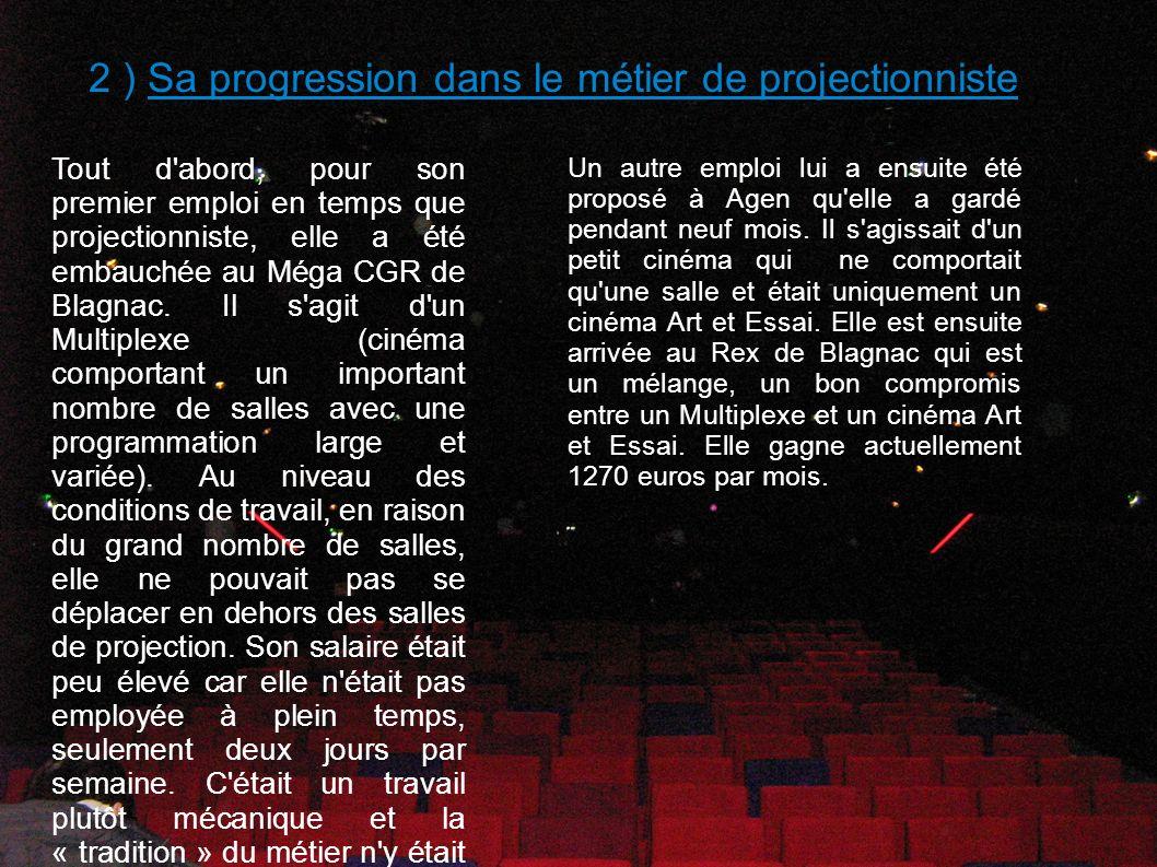 2 ) Sa progression dans le métier de projectionniste