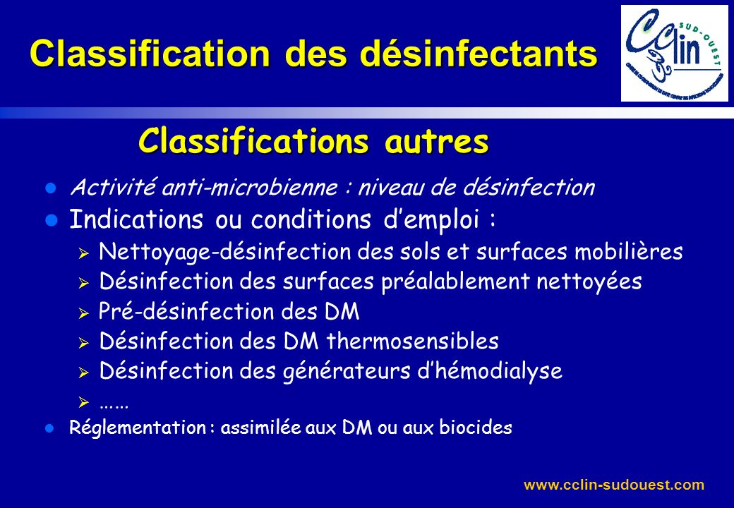 Classification des désinfectants Classifications autres