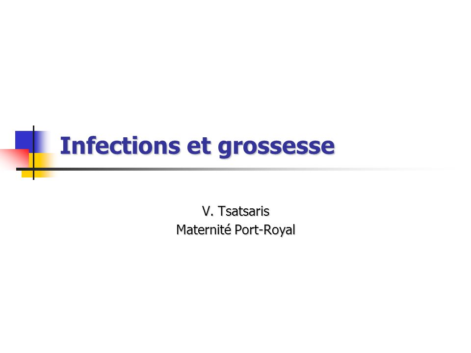 Infections et grossesse