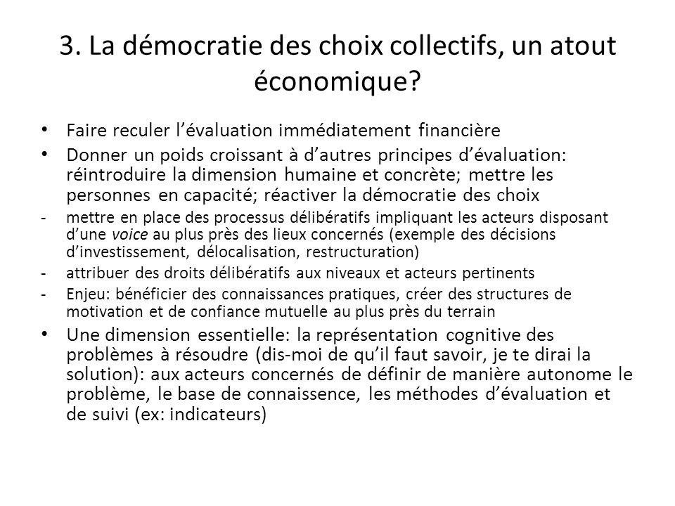 3. La démocratie des choix collectifs, un atout économique
