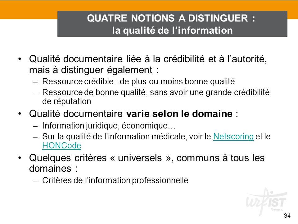 QUATRE NOTIONS A DISTINGUER : la qualité de l'information
