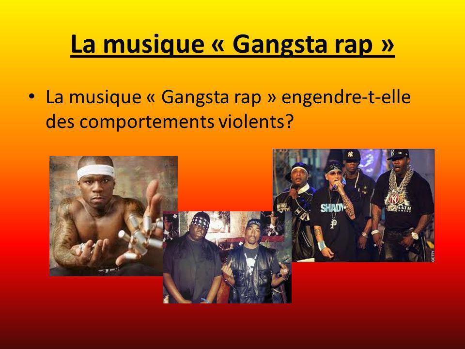 La musique « Gangsta rap »
