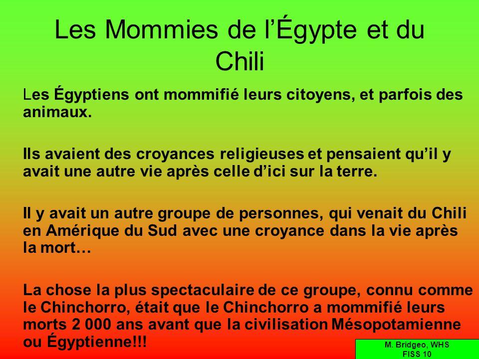 Les Mommies de l'Égypte et du Chili