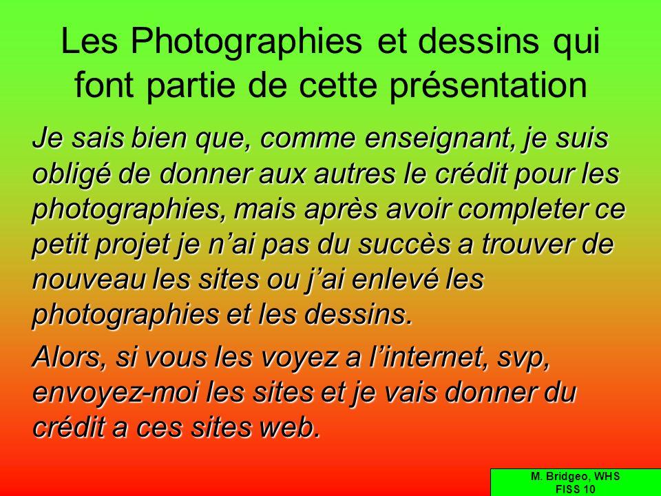 Les Photographies et dessins qui font partie de cette présentation