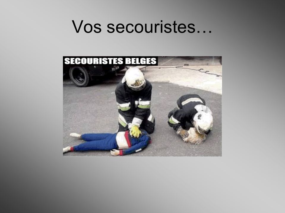 Vos secouristes…