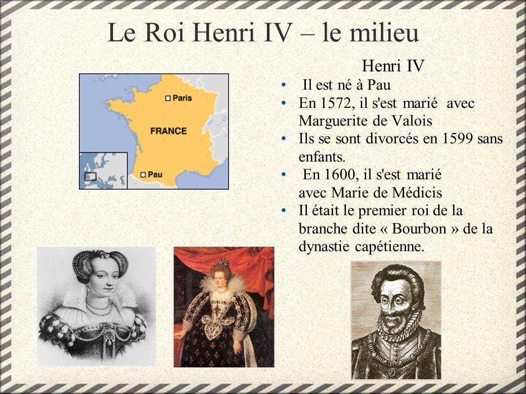 Le Roi Henri IV – le milieu