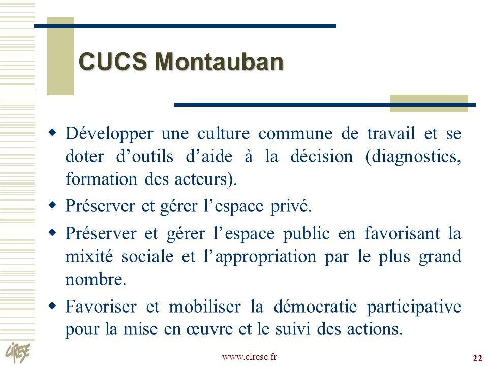 CUCS Montauban Développer une culture commune de travail et se doter d'outils d'aide à la décision (diagnostics, formation des acteurs).