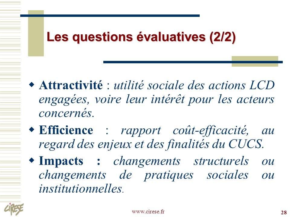 Les questions évaluatives (2/2)