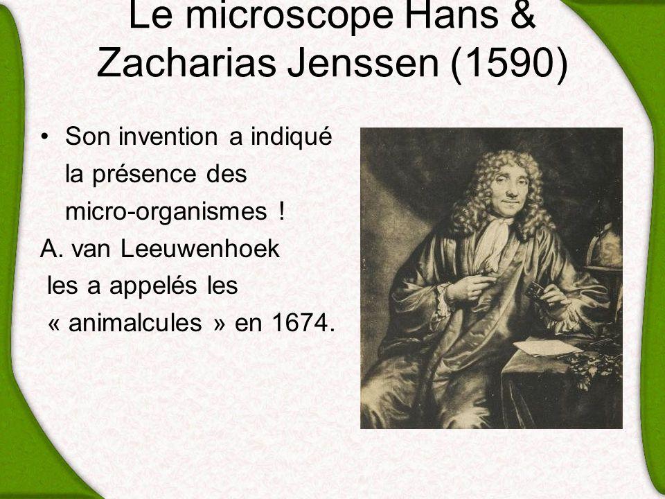 Le microscope Hans & Zacharias Jenssen (1590)