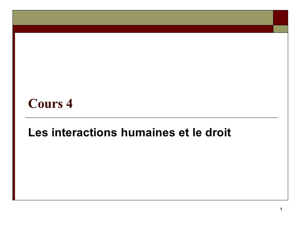 Les interactions humaines et le droit