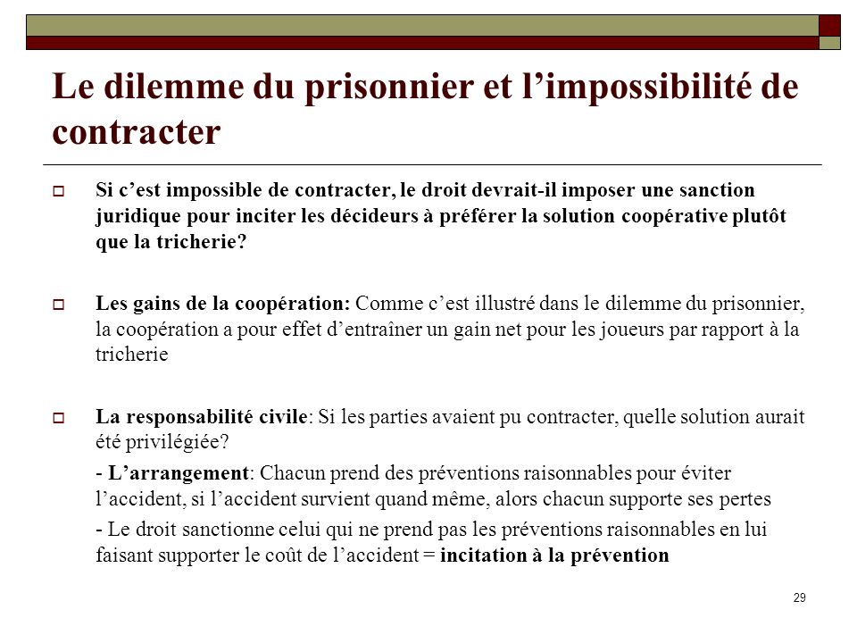 Le dilemme du prisonnier et l'impossibilité de contracter