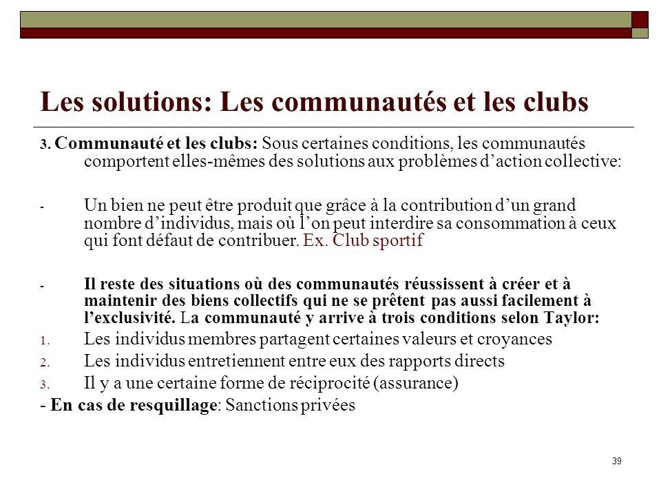 Les solutions: Les communautés et les clubs