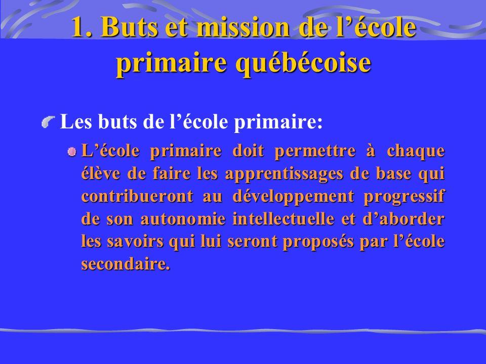 1. Buts et mission de l'école primaire québécoise