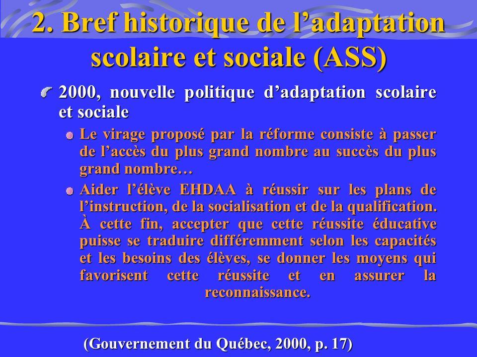 2. Bref historique de l'adaptation scolaire et sociale (ASS)