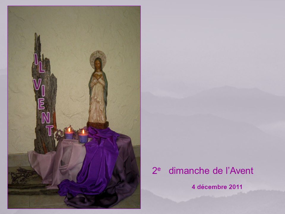 2e dimanche de l'Avent 4 décembre 2011