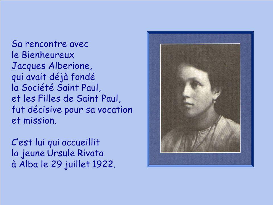 Sa rencontre avec le Bienheureux. Jacques Alberione, qui avait déjà fondé. la Société Saint Paul,