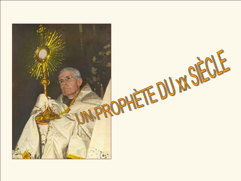 UN PROPHÈTE DU xx SIÈCLE