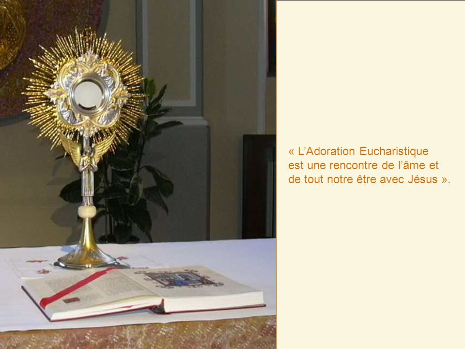 « L'Adoration Eucharistique