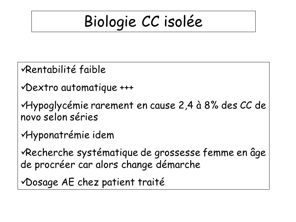 Biologie CC isolée Rentabilité faible Dextro automatique +++