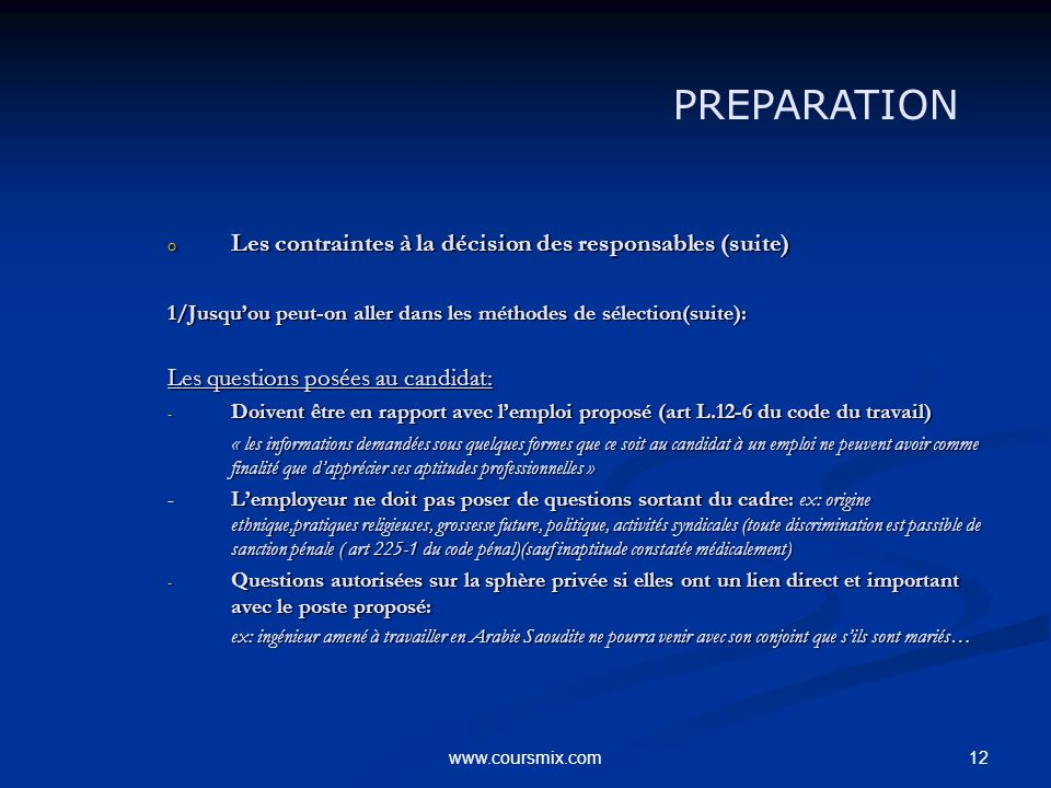PREPARATION Les contraintes à la décision des responsables (suite)