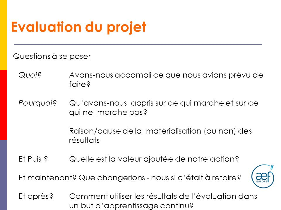 Evaluation du projet Questions à se poser