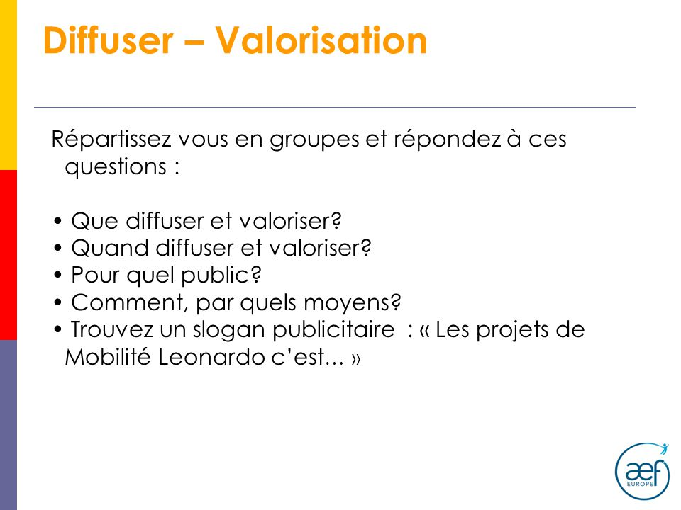 Diffuser – Valorisation