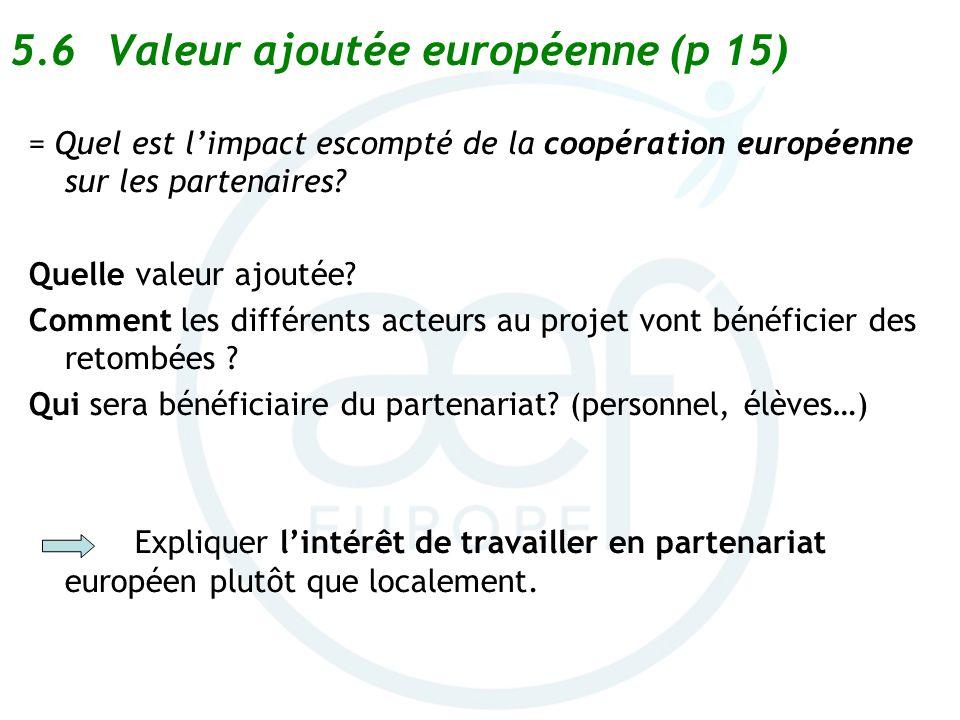 5.6 Valeur ajoutée européenne (p 15)