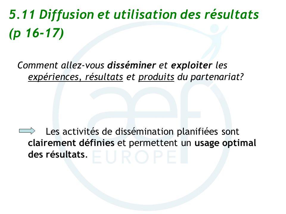 5.11 Diffusion et utilisation des résultats (p 16-17)