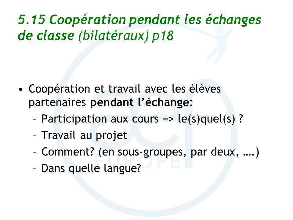 5.15 Coopération pendant les échanges de classe (bilatéraux) p18