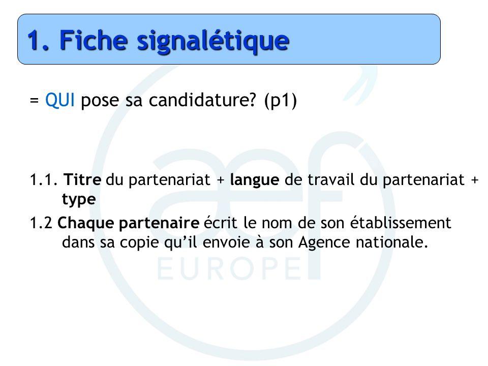 1. Fiche signalétique = QUI pose sa candidature (p1)