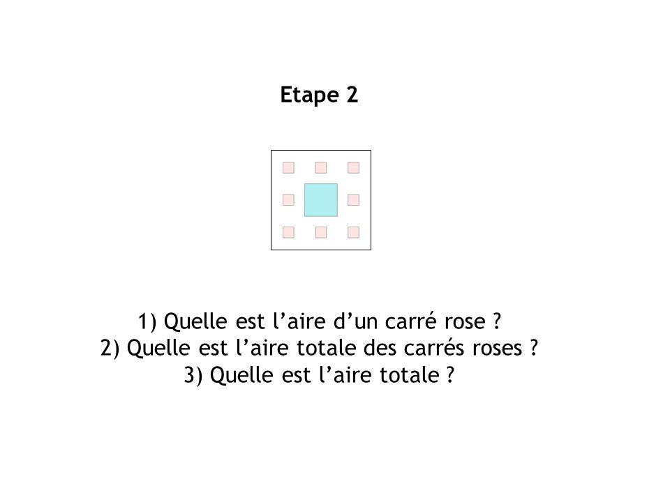 1) Quelle est l'aire d'un carré rose