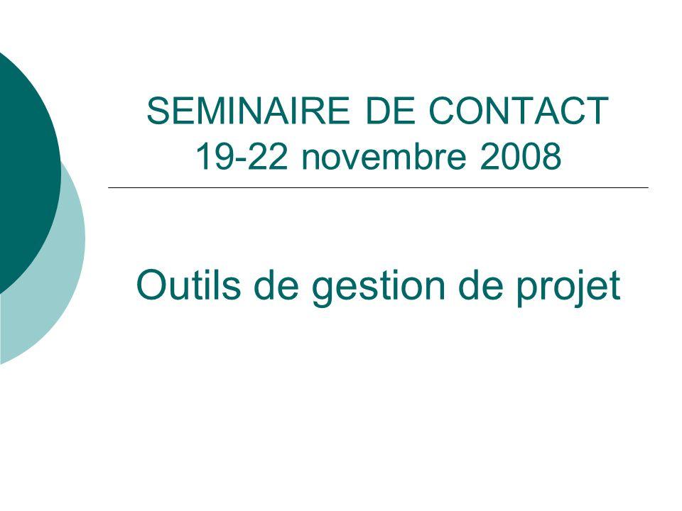 SEMINAIRE DE CONTACT 19-22 novembre 2008