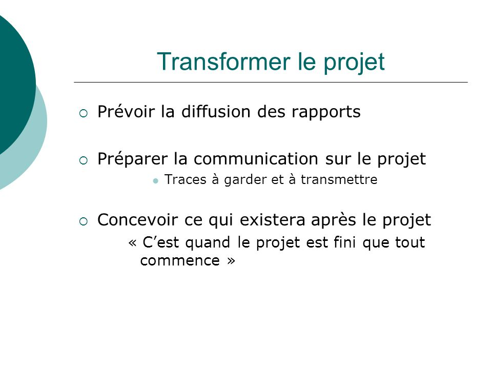 Transformer le projet Prévoir la diffusion des rapports