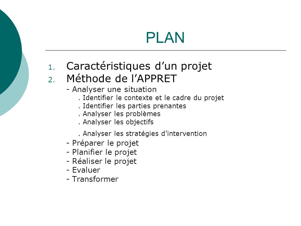 PLAN Caractéristiques d'un projet Méthode de l'APPRET