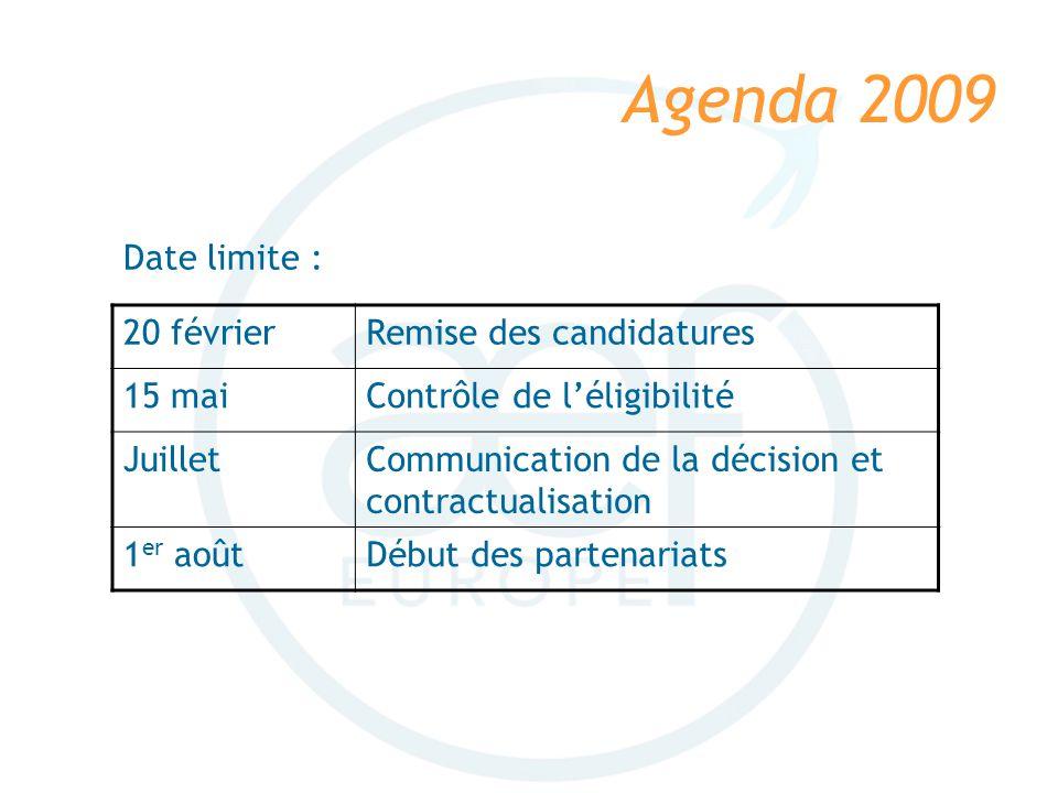 Agenda 2009 Date limite : 20 février Remise des candidatures 15 mai