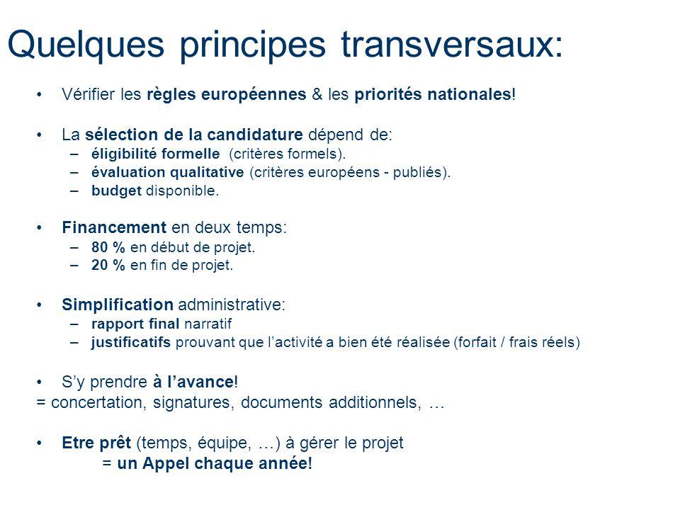 Quelques principes transversaux: