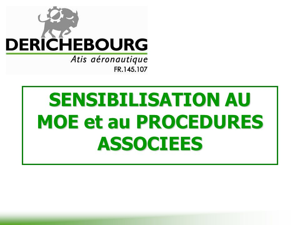 SENSIBILISATION AU MOE et au PROCEDURES ASSOCIEES