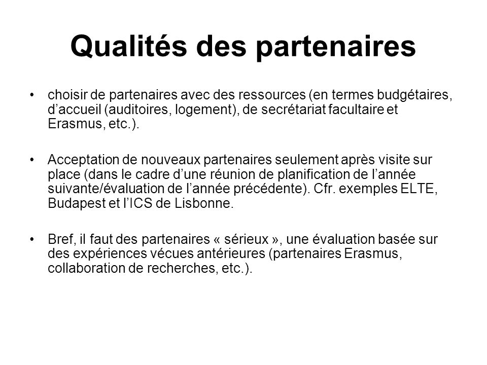 Qualités des partenaires