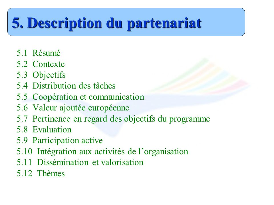 5. Description du partenariat