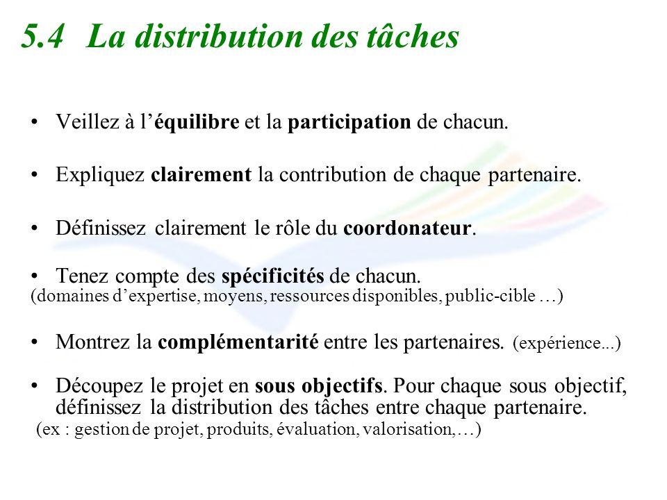 5.4 La distribution des tâches