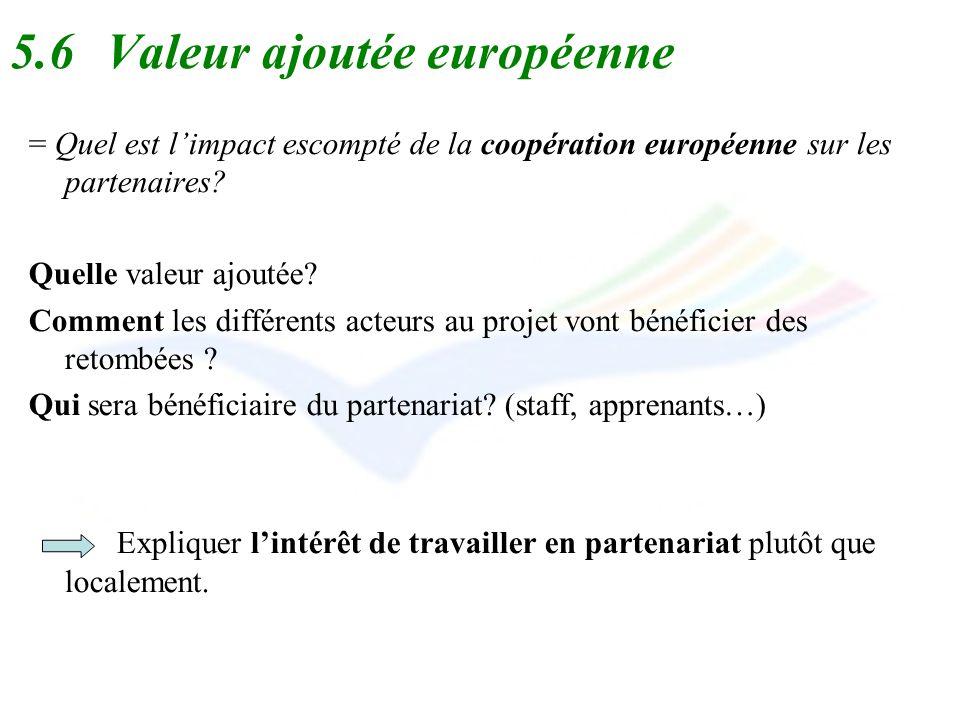 5.6 Valeur ajoutée européenne